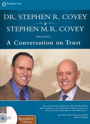 A Conversation on Trust Unabridged Audiobook on CD  -     By: Stephen R. Covey, Stephen M.R. Covey