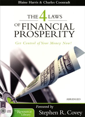 The 4 Laws of Financial Prosperity - abridged audiobook on CD  -     By: Blaine Harris, Charles Coonradt