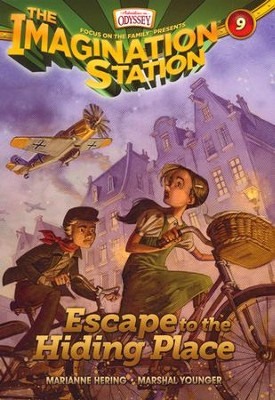 Adventures in Odyssey The Imagination Station ® #9: Escape to the Hiding Place  -     By: Marianne Hering