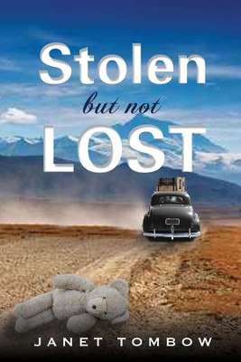 Stolen But Not Lost  -     By: Janet Tombow