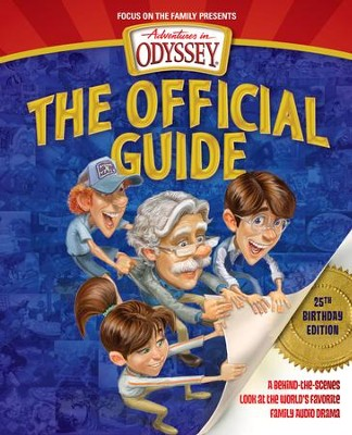 Adventures in Odyssey® Official Guide - 25th Birthday  Edition  -     By: AIO Team