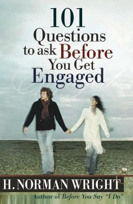 101 Questions to Ask Before You Get Engaged - eBook  -     By: H. Norman Wright