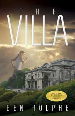 The Villa  -     By: Ben Rolphe