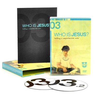 TrueU 03: Who Is Jesus? Building a Comprehensive Case -  DVD + Discussion Guide Set  -     By: Focus on the Family