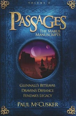 Adventures in Odyssey Passages ® : The Marus Manuscripts Books  4-6, Volume 2  -     By: Paul McCusker