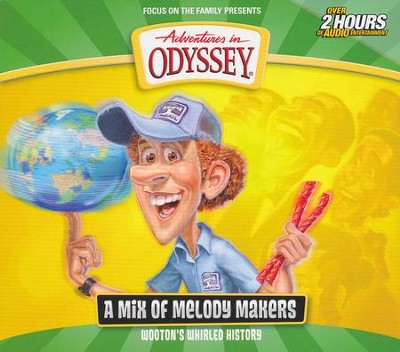 Adventures in Odyssey ® : Wooton's Whirled History 2  -