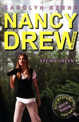 #41: Seeing Green: Book Three in the Eco Mystery Trilogy  -     By: Carolyn Keene
