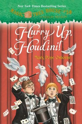 Magic Tree House #50: Hurry Up, Houdini!  -     By: Mary Pope Osborne, Sal Murdocca