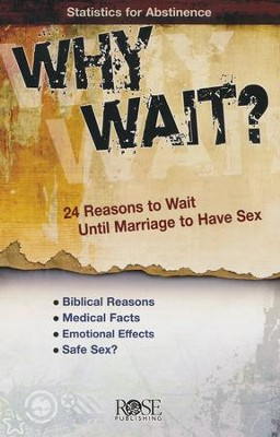 Why Wait? 24 Reasons for Abstinence, Pamphlet           -