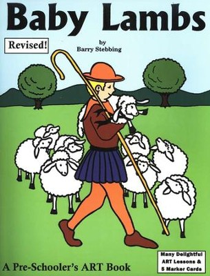 Baby Lambs: A Preschooler's Art Book, Revised   -     By: Barry Stebbing
