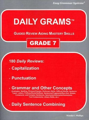 Daily Grams Grade 7   -     By: Wanda Phillips