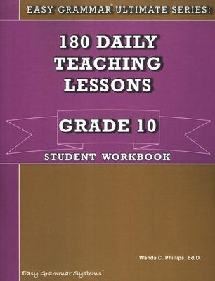 Easy Grammar Ultimate Series: 180 Daily Teaching Lessons Grade 10 Student Workbook  -     By: Wanda Phillips