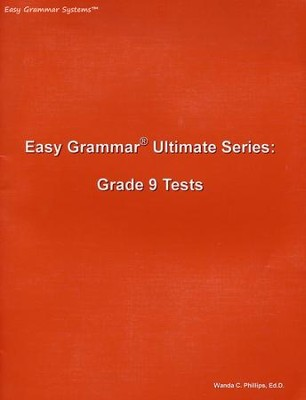 Easy Grammar Ultimate Series: Grade 9 Student Test Booklet  -     By: Wanda Phillips