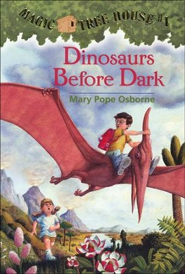 Magic Tree House #1: Dinosaurs Before Dark  -     By: Mary Pope Osborne     Illustrated By: Sal Murdocca