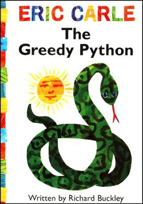 The Greedy Python  -     By: Eric Carle