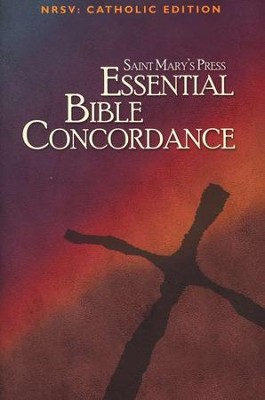 Saint Mary's Press Essential Bible Concordance: NRSV Catholic Edition  -
