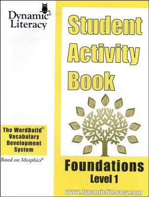 The WordBuild &#174 Vocabulary Development System: Foundations Level 1 Student Activity Book  -