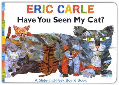 Have You Seen My Cat  -     By: Eric Carle