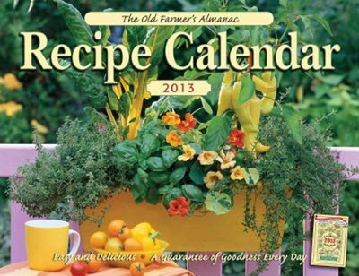 The Old Farmer's Almanac 2013 Recipe Calendar  -