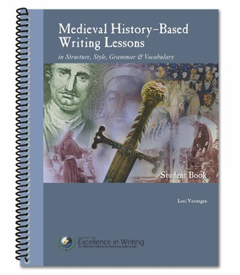 Medieval History-Based Writing Lessons, Third Edition   -     By: Lori Verstegen