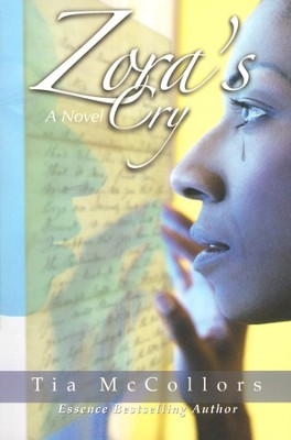 Zora's Cry  -     By: Tia McCollors