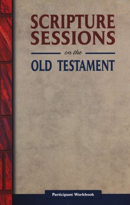 Scripture Sessions on the Old Testament Participant's Workbook  -     By: Tony Tamberino