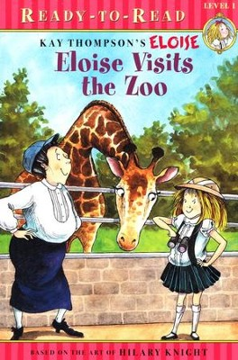 Eloise Visits The Zoo  -     By: Kay Thompson