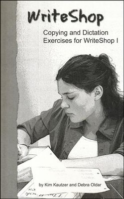 Copying and Dictation Excercises for WriteShop 1   -