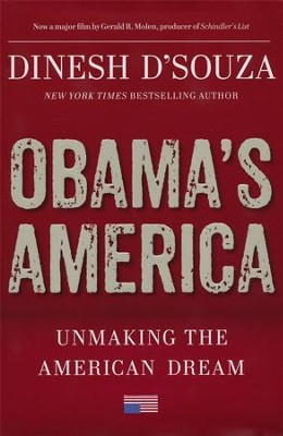Obama's America  -     By: Dinesh D'Souza