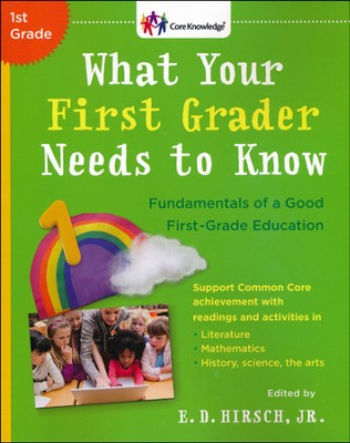 What Your First Grader Needs to Know, Revised Edition   -     Edited By: E.D. Hirsch     By: E.D. Hirsch