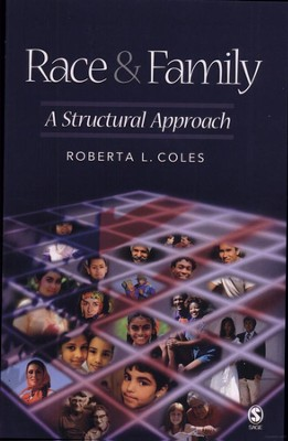Race & Family: A Structural Approach  -     By: Roberta L. Coles