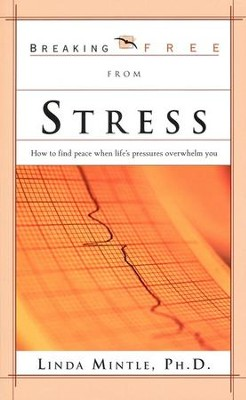 Stress  -     By: Dr. Linda Mintle