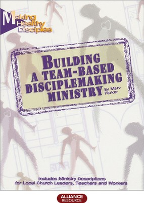 Building a Team-based Disciplemaking Ministry  -