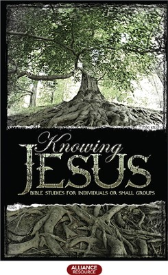Knowing Jesus  -
