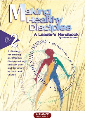 Making Healthy Disciples 2  -