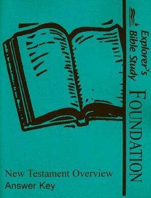Explorers Bible Study Foundations New Testament Overview Answers    -