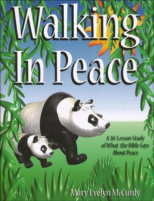 Walking in Peace   -     By: Mary Evelyn McCurdy