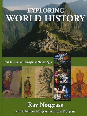 Exploring World History Part 1 (Updated Edition)   -     By: Ray Notgrass