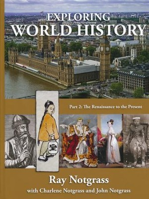 Exploring World History Part 2 (Updated Edition)   -     By: Ray Notgrass