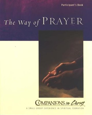 Companions in Christ: The Way of Prayer, Participant's Guide   -     By: Jane Vennard