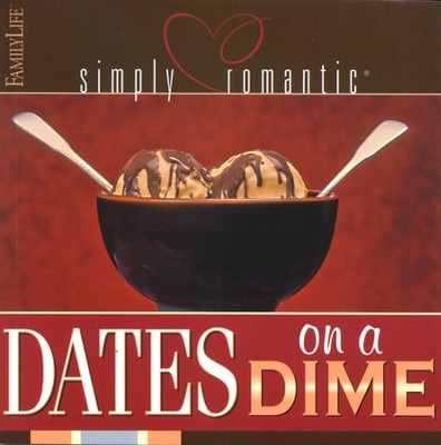 Simply Romantic: Dates on a Dime  -     By: Amy L. Bradford, Janel Breitenstein, Margie Clark