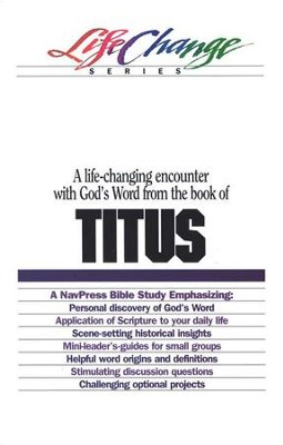 Titus, LifeChange Bible Study Series  -