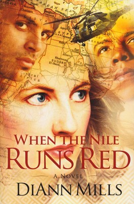 When the Nile Runs Red  -     By: DiAnn Mills