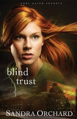 Blind Trust, Port Aster Secrets Series #2 Large Print   -     By: Sandra Orchard