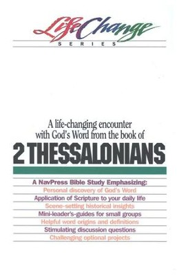 2 Thessalonians, LifeChange Bible Study Series  -