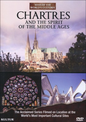 Chartres and the Spirit of the Middle Ages    -