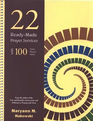 22 Ready-Made Prayer Services, Spiral Bound  -     By: Maryann M. Hakowski