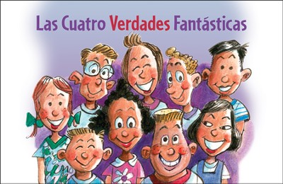 Las Cuatro Verdades Fantásticas  (The Four Fantastic Facts)  -