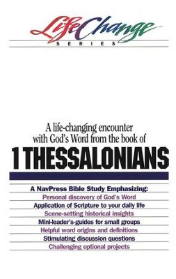1 Thessalonians, LifeChange Bible Study Series  -