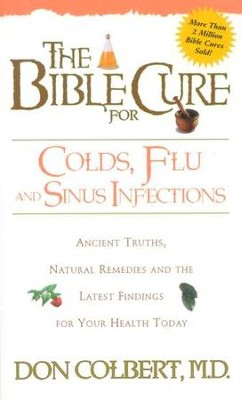 The Bible Cure for Colds and Flu   -     By: Don Colbert M.D.